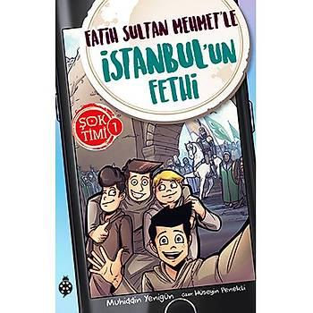 Þok Timi - 1 / Fatih Sultan Mehmet'le Ýstanbul'un Fethi