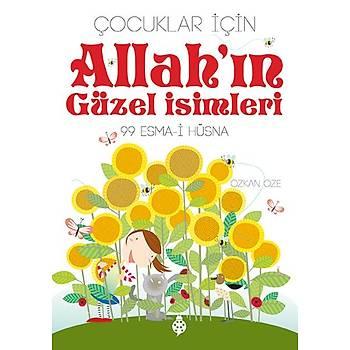 Allah'ýn Güzel Ýsimleri - 99 Esma-i Hüsna / Özkan Öze