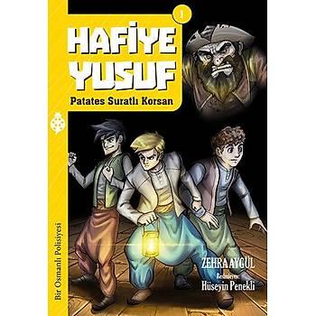Hafiye Yusuf - 1 / Patates Suratlý Korsan