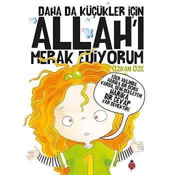 Daha Da Küçükler Ýçin Allah'ý Merak Ediyorum (Beþ Kitap Tek Cilt) - Özkan Öze