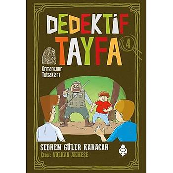 Dedektif Tayfa - 4 / Ormancının Tutsakları