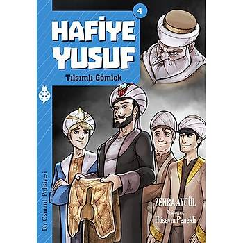 Hafiye Yusuf - 4 / Týlsýmlý Gömlek / Zehra Aygül