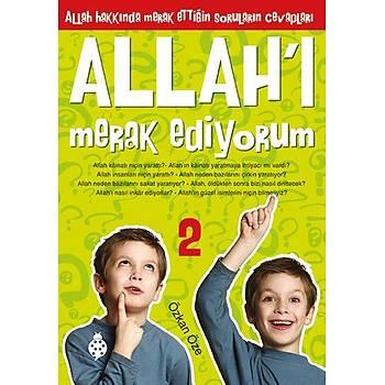 Allah'ý Merak Ediyorum - 2 / Özkan Öze