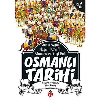 Osmanlý Tarihi - 8 / Zehra Aygül