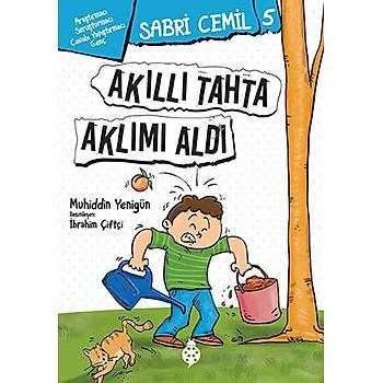 Sabri Cemil - 5 / Akýllý Tahta Aklýmý Aldý