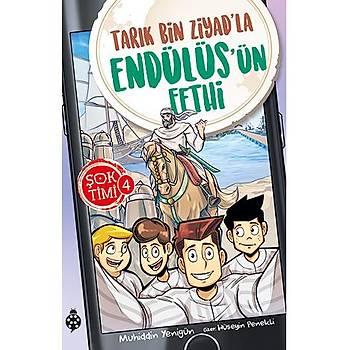 Þok Timi - 4 / Tarýk Bin Ziyad'la Endülüs'ün Fethi