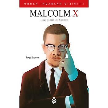 Örnek Ýnsanlar Dizisi - 1 / MALCOLM X