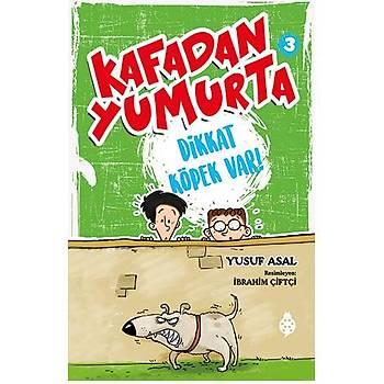 Kafadan Yumurta - 3 / Dikkat Köpek Var!