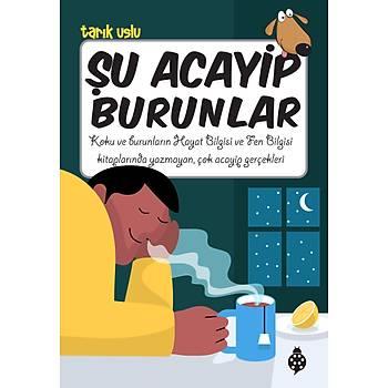 Þu Acayip Burunlar - Tarýk Uslu