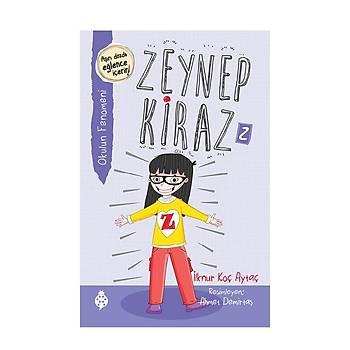 Zeynep Kiraz -2 Okulun Fenomeni / Ýlknur Koç Aytaç