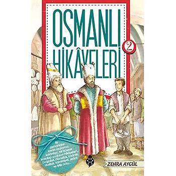 Osmanlý Hikayeleri - 2