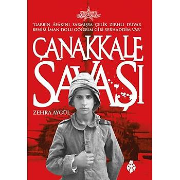 Çanakkale Savaþý / Zehra Aygül