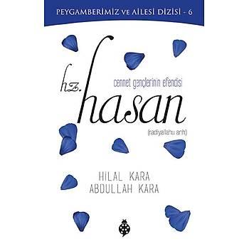 Hz. Hasan (Cennet Gençlerinin Efendisi)