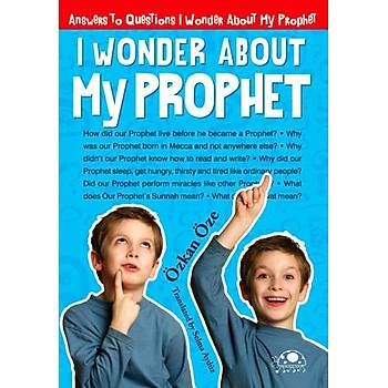 I Wonder About My Prophet
