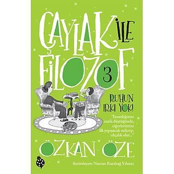 ÇAYLAK ÝLE FÝLOZOF 3 / Özkan Öze