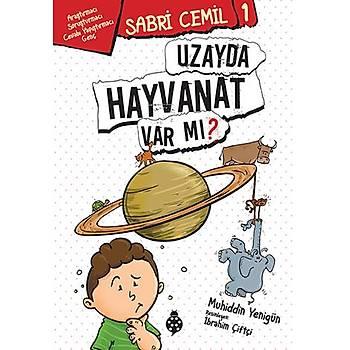 Sabri Cemil -1 / Uzayda Hayvanat Var mý?