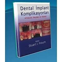 KÝTAP- Dental Ýmplant Komplikasyonlarý - Stuart J.Froum