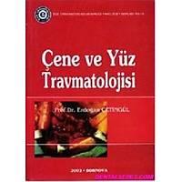 KÝTAP Çene Yüz Travmatolojisi - E.ÇETÝNGÜL