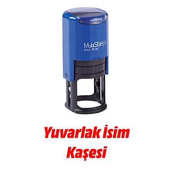 Yuvarlak Ýsim Kaþesi