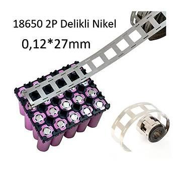 Nikel Nokta Kaynak 1mt Þerit Rulo 2 P 18650 0,12*27mm Delikli