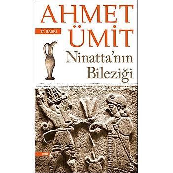 NÝNATTA'NIN BÝLEZÝÐÝ - AHMET ÜMÝT