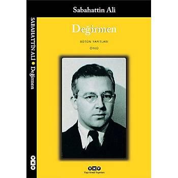 DEÐÝRMEN - SABAHATTÝN ALÝ