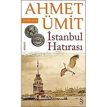 ÝSTANBUL HATIRASI - AHMET ÜMÝT