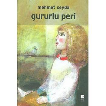 GURURLU PERÝ - MEHMET SEYDA