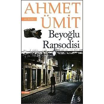 BEYOÐLU RAPSODÝSÝ - AHMET ÜMÝT