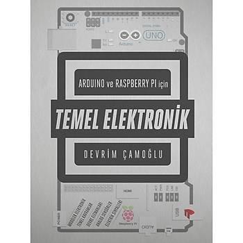 Arduino ve Raspberry Pi için Temel Elektronik Kitabý - Devrim Çamoðlu