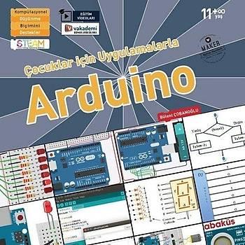 Çocuklar için Uygulamalarla Arduino (Eðitim Videolu)