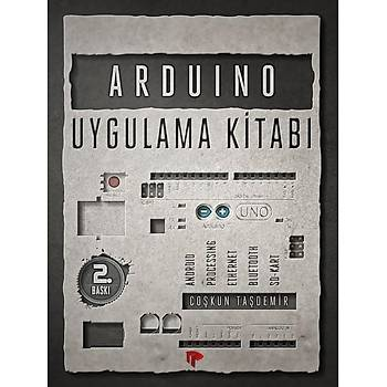 Arduino Uygulama Kitabý - Coþkun Taþdemir