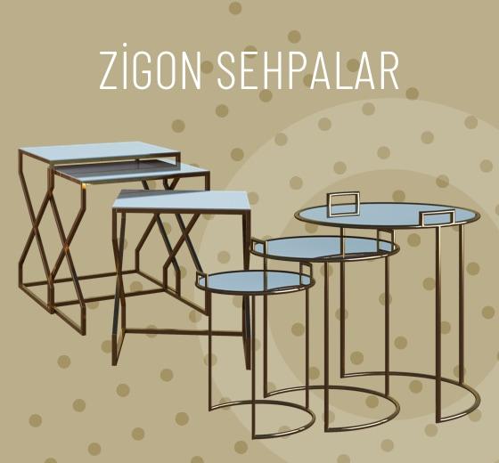Zigon Sehpalar