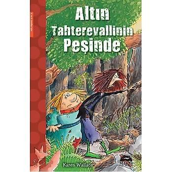 Altýn Tahterevallinin Peþinde