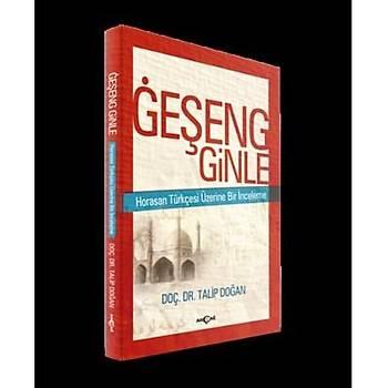 Geþeng Ginle Horasan Türkçesi Üzerine Bir Ýnceleme