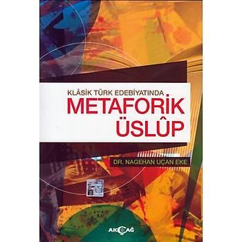 Klasik Türk Edebiyatýnda Metaforik Üslup