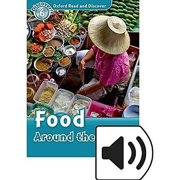 OXFORD ORD 6:FOOD AROUND THE WORLD +mp3
