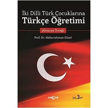 Ýki Dilli Türk Çocuklarýna Türkçe Öðretimi