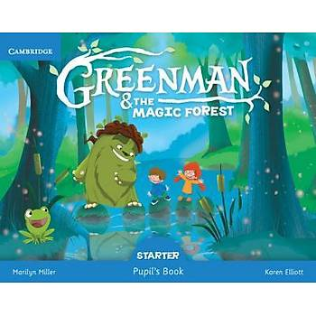 Cambridge Greenman and the Magic Forest Starter Pupil's Book