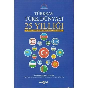 Türksav Türk Dünyasý 25 Yýllýðý