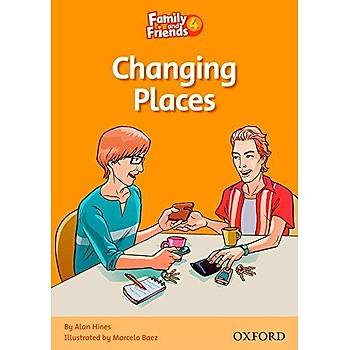 OXFORD FAMILY AND FRIENDS 4-A:CHANGING PLACES