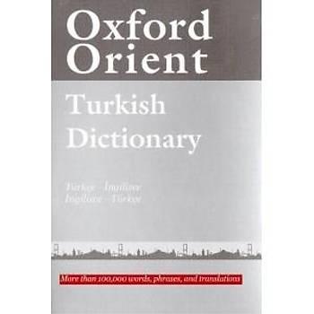 ORÝENT  OXFORD TURKISH DICTIONARY (Ý-T/Ý-T)
