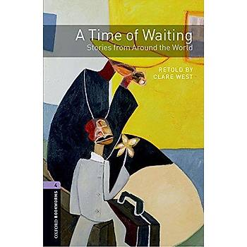 OXFORD OBWL 4:TIME OF WAITING:STORIES +MP3