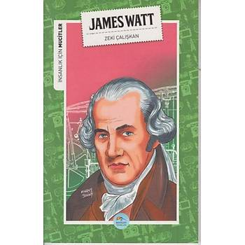 Insanlik Için Mucitler James Watt