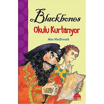 Blackbones Okul Kurtarýyor
