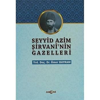 Þeyyid Azim Þirvaninin Gazelleri