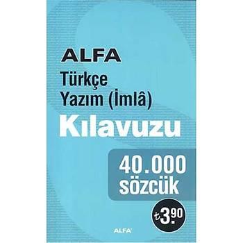 Alfa Türkçe Yazým Kýlavuzu 40.000 Sözcük
