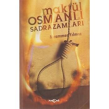 Maktül Osmanlý Sadrazamlarý