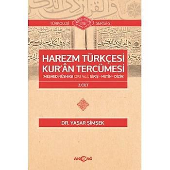 Harezm Türkçesi Kur'an Tercümesi Türkoloji Serisi 5 2. Cilt