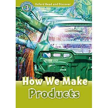 OXFORD ORD 3:HOW WE MAKE PRODUCTS